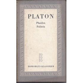 Platon, Phaidon, Politeia