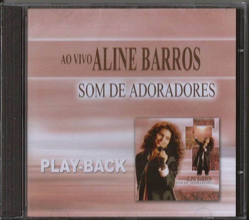 cd de aline barros som de adoradores playback