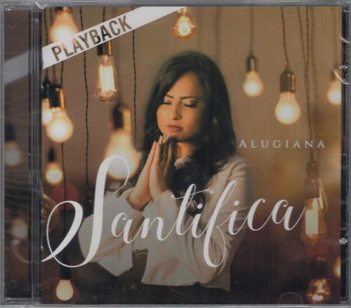 playback alugiana - santifica [original]