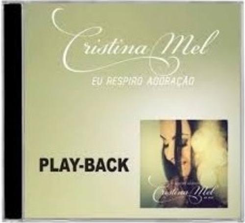 playback cristina mel - eu respiro adoração