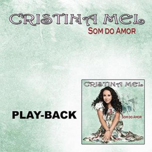 playback cristina mel - som do amor [original]