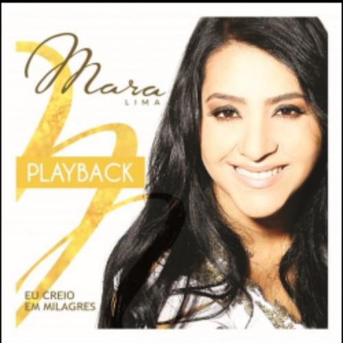 playback mara lima - eu creio em milagres