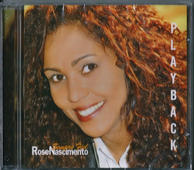 playback do cd sempre fiel de rose nascimento