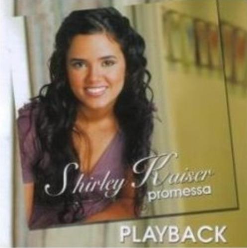 playback shirley kaiser - promessa [original]