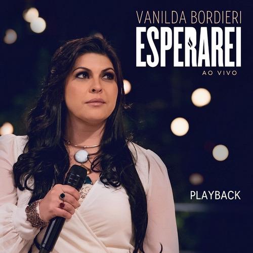 playback vanilda bordieri esperarei ao vivo a85