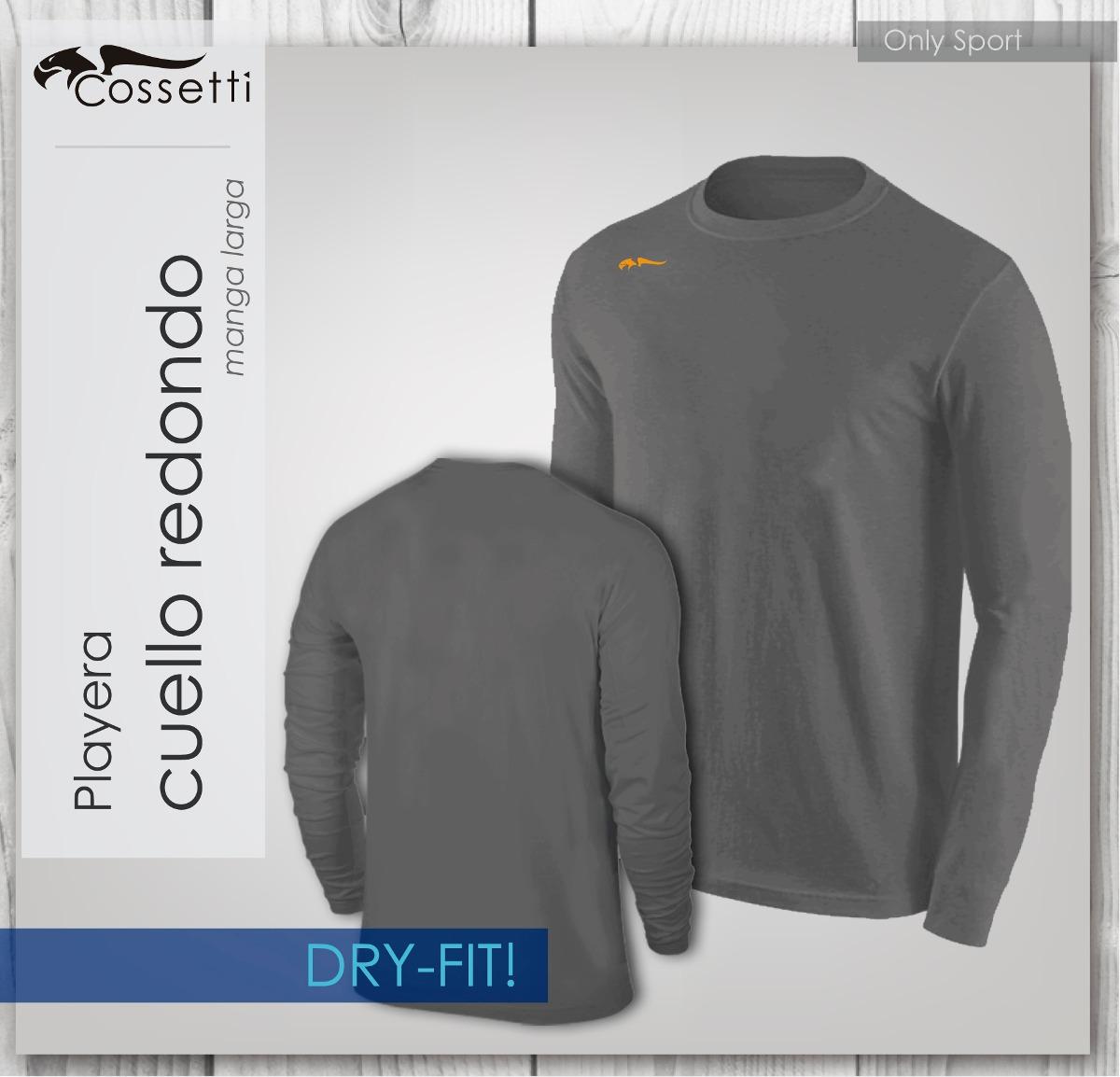 Playera Cuello Redondo Manga Larga Dry-fit! Cossetti -   270.00 en ... 55c222cc07591