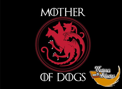 playera mother of dogs
