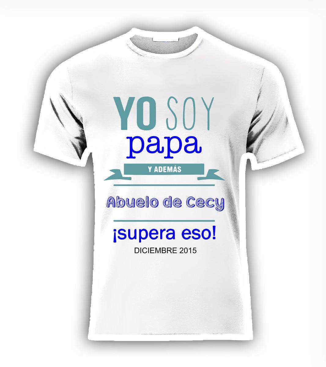 Playera Personalizada Maternidad Papa Mama Baby Shower -   199.00 en ... 0571846912adc