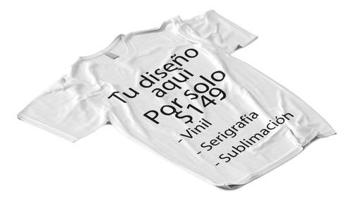 playera perzonalizada, vinil, serigrafía, sublimado