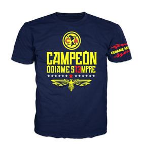 7eebb3810396e Playera Odiame Mas América Campeón en Mercado Libre México