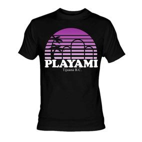 aceae1f8c68a0 Playami Playas D Tijuana Playera   Blusa Miami Cancun Mexico