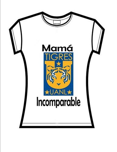 playeras dia de las madres personalizadas tigres y rayados