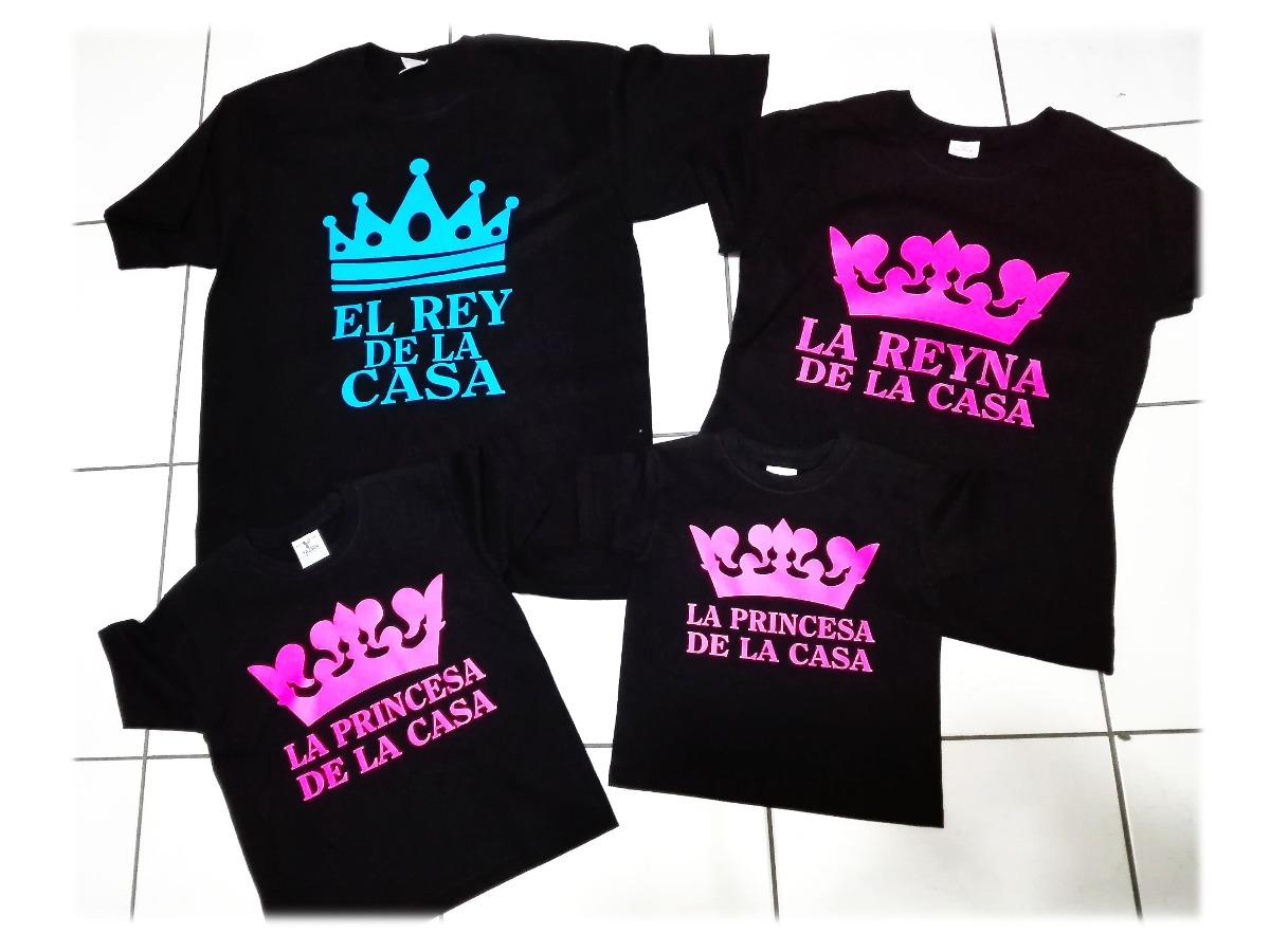 Playeras Familiares Personalizadas El Rey Y Reyna De La
