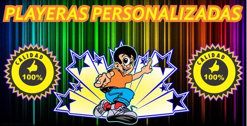 playeras personalizadas! calidad!!