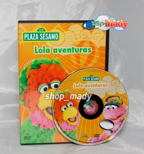 plaza sésamo - lola aventuras dvd