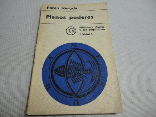 plenos poderes pablo neruda 1962