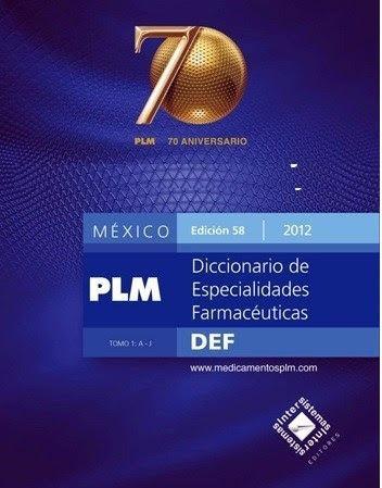 plm méxico 2012 diccionario de especialidades farmacéuticas