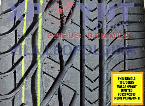 pneu remold c/ inmetro 195/50r15 loja são paulo
