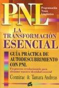 pnl la transformación esencial. connirae y tamara andreas.