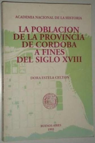 población de la provincia de córdoba a fines del siglo xviii