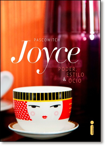 poder estilo e ocio de pascowitch joyce