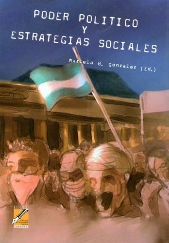 poder político y estrategias sociales. marcelo gonzález (co)