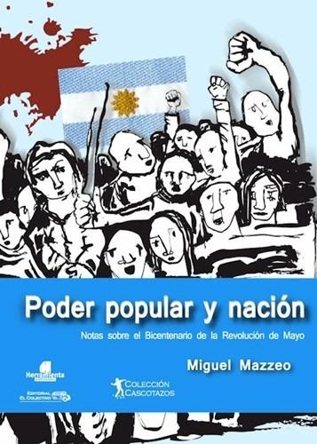 poder popular y nación - autor: miguel mazzeo