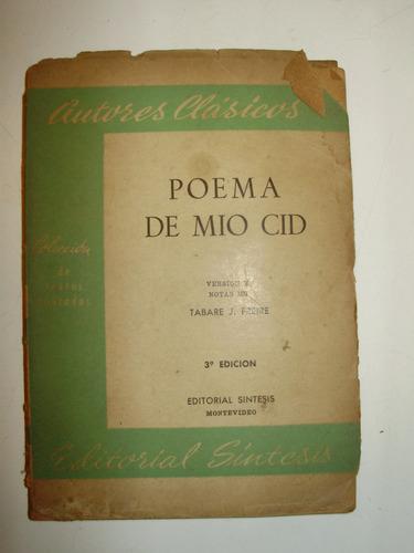 poema del mio cid version y notas tabare  freire 3 edic 1961