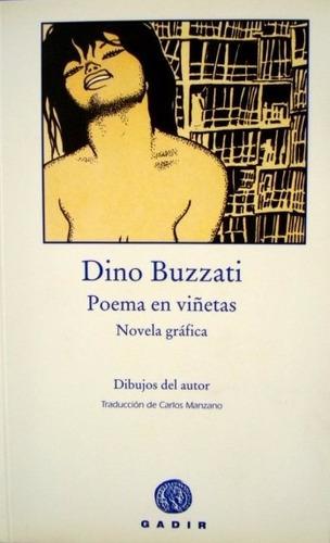 poema en viñetas. novela gráfica. dino buzzati, ed. gadir