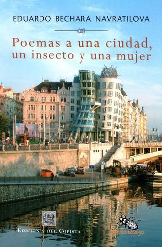 poemas a una ciudad un insecto y una mujer. navratilova (co)