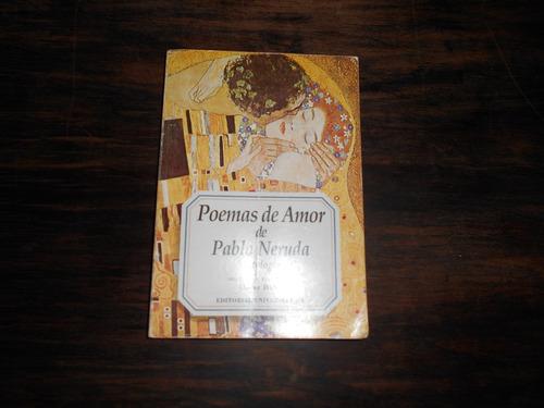 poemas de amor de pablo neruda. antología.       óscar hahn.