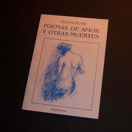 poemas de amor y otras muertes . felisa zicari
