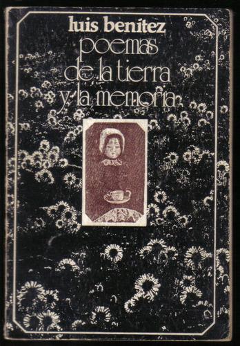 poemas de la tierra y la memoria, de luis benítez