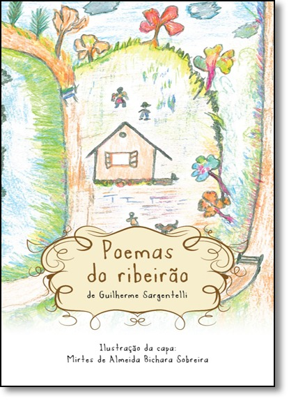 Poemas Do Ribeirão De Guilherme Sargentelli Doc Editora