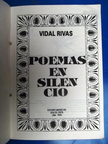poemas en silencio por vidal rivas castillo.