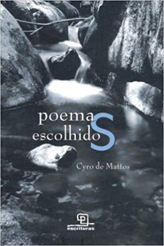 poemas escolhidos / cyro de mattos