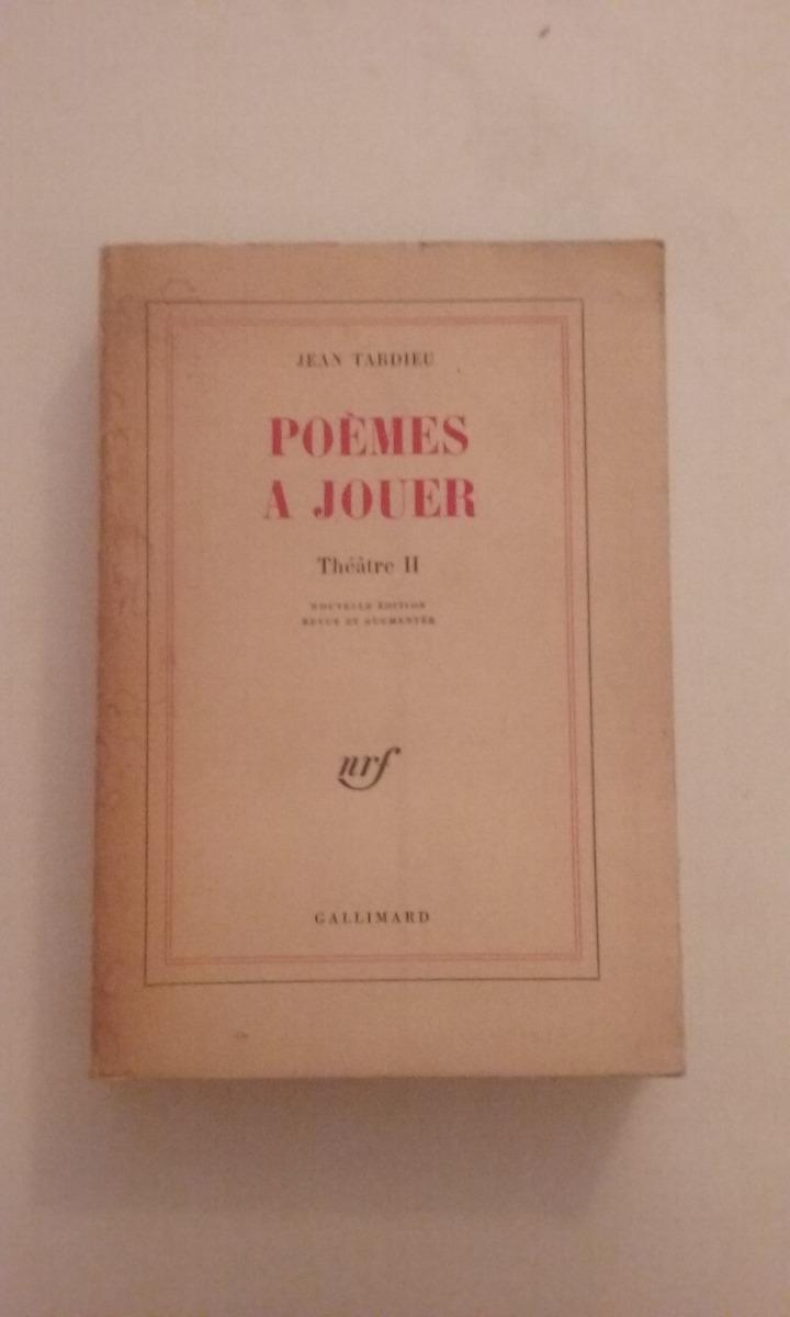 Poemes A Jouer Theatre 2 En Frances Jean Tardieu 12000