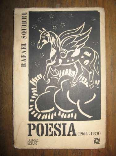 poesia (1966 - 1970) - rafael squirru - juarez editor
