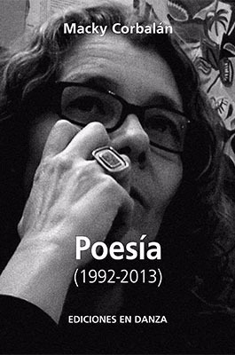 poesia (1992-2013) - corbalán, macky - ediciones en danza