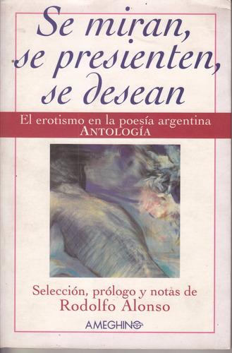 poesia erotica argentina fijman saer gelman urondo y otros