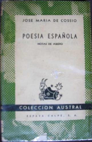 poesia española. notas de asedio - cossio, jose maria de