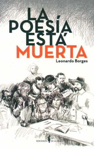 poesía está muerta / leonardo borges (envíos)