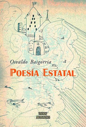 poesía estatal - osvaldo baigorria