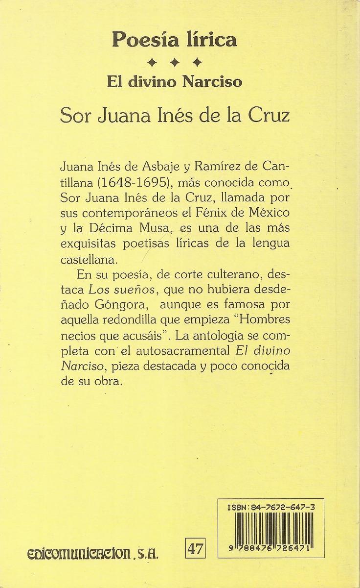 Poesia Lirica El Divino Narciso Sor Juana Ines De La Cruz 9899