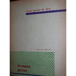 poesia: tiempos grises. jorge garcia de luca 1ª ed