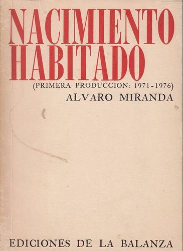 poesia uruguay alvaro miranda nacimiento habitado balanza 78