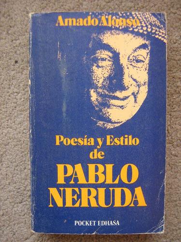 poesía y estilo de pablo neruda amado alonso 1979