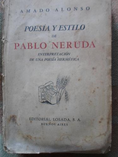 poesia y estilo de pablo neruda - amado alonso