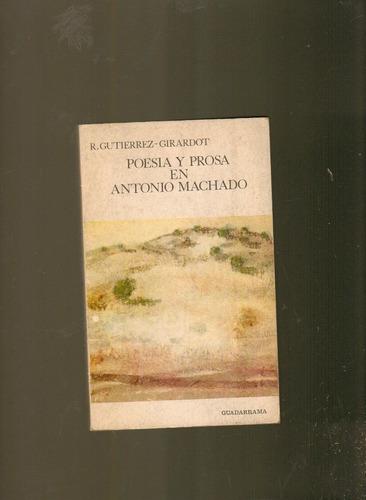 poesía y prosa en antonio machado por gutiérrez y girardot