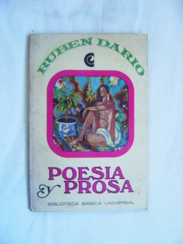 poesía y prosa / ruben darío